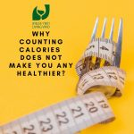 why counting calories does not make you any healthier 2